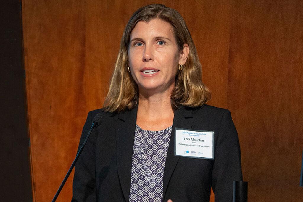 Lori Melichar, Senior Director of the Robert Wood Johnson Foundation
