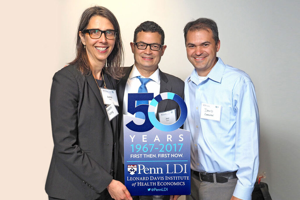 Judith Long, MD, Professor and Chief of the Perelman School Division of General Internal Medicine; José Pagán, PhD, Director of the Center for Health Innovation at the New York Academy of Medicine; and David Grande, MD, MPA, Assistant Professor of Medicine at the Perelman School of Medicine