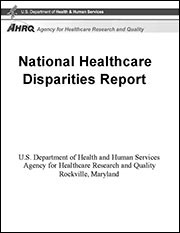 First AHRQ Health Care Disparities Report