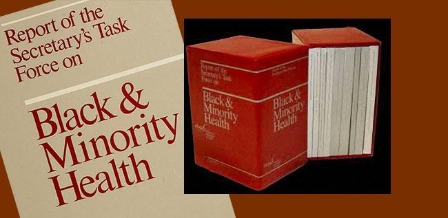 The Heckler report on Black & Minority Health, 1985