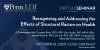 Penn LDI Seminar: Recognizing and Addressing the Effects of Structural Racism on Health