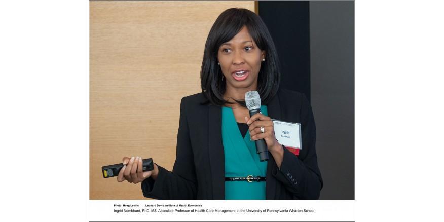 Ingrid Nembhard, PhD, MS, Associate Professor at the University of Pennsylvania's Wharton School