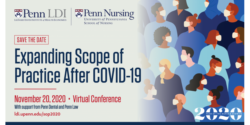 Expanding Scope of Practice After COVID-19, Penn LDI virtual conference